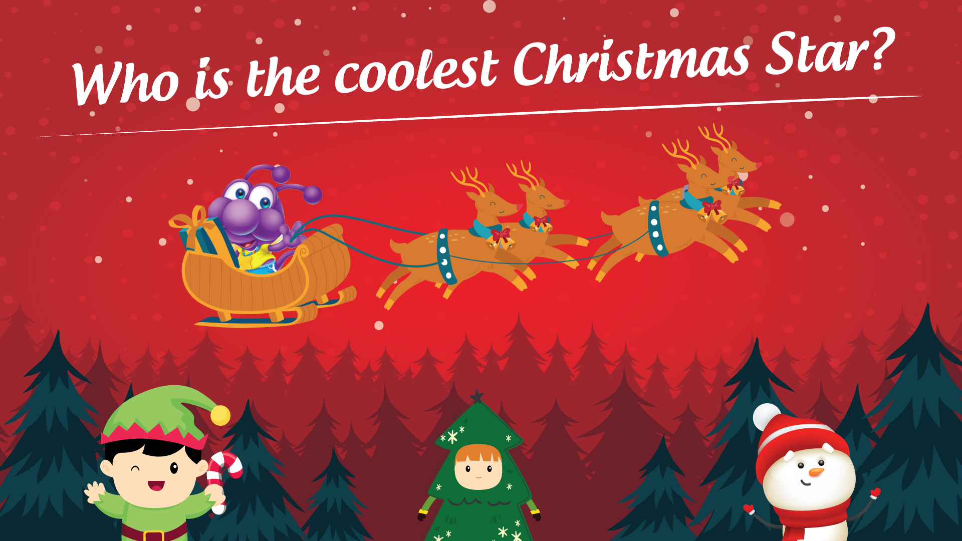 Cuộc thi online Giáng Sinh  2019: Who is the coolest Christmas Star?